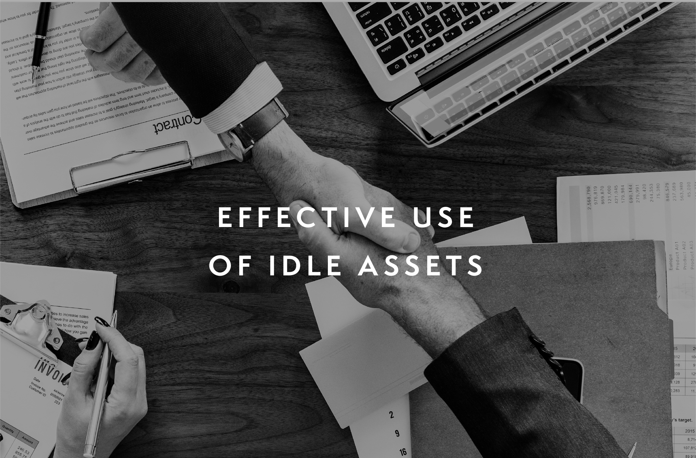 Effective use of idle assets